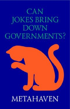 Cover art for Can Jokes Bring Down Governments? Memes, Design and Politics