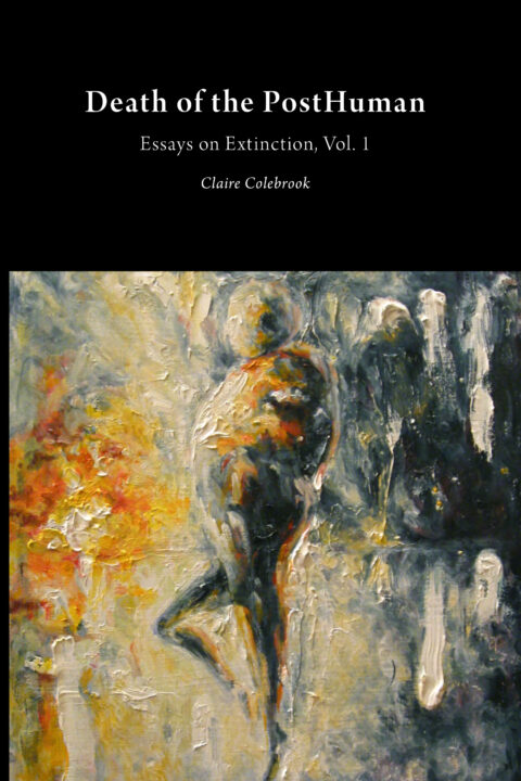 Cover art for Death of the PostHuman: Essays on Extinction, Vol. 1