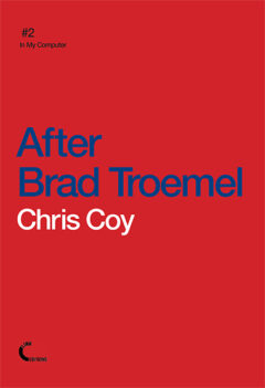 Cover art for After Brad Troemel