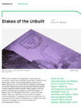Stakes of the Unbuilt