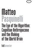 The Eye of the Algorithm: Cognitive Anthropocene and the Making of the World Brain
