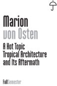 A Hot Topic: Tropical Architecture and Its Aftermath