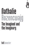 The Imagined and the Imaginary