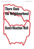 There Goes the Neighborhood: Gentrification Hell