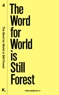 Thumbnail image of The Word for World is Still Forest