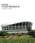 African Cities Reader 3: Land, Property and Value