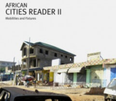Cover art for African Cities Reader 2: Mobilities & Fixtures