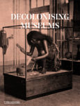 Decolonising Museums