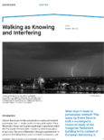 Walking as Knowing and Interfering