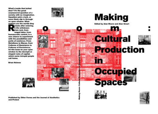 Cover art for Making Room: Cultural Production in Occupied Spaces