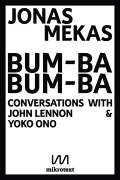 Cover art for Bum-Ba Bum-Ba: Conversations with John Lennon and Yoko Ono