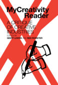MyCreativity Reader: A Critique of Creative Industries