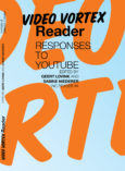 Video Vortex Reader: Responses to YouTube