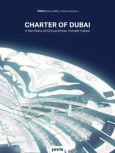 Charter of Dubai – A Manifesto of Critical Urban Transformation