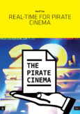 Real-time for Pirate Cinema