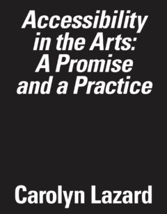 Cover art for Accessibility in the Arts: A Promise and a Practice