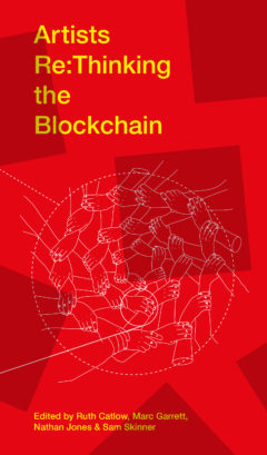 Cover art for Artists Re:Thinking the Blockchain