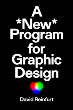 Cover art for A *New* Program for Graphic Design