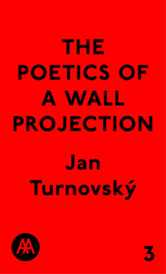 Cover art for The Poetics of a Wall Projection