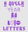 Queer Year of Love Letters