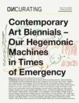 Contemporary Art Biennials – Our Hegemonic Machines in Times of Emergency