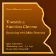 Towards a Stateless Cinema
