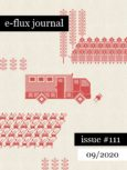 e-flux Journal #111