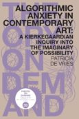 Algorithmic Anxiety in Contemporary Art: A Kierkegaardian Inquiry into the Imaginary of Possibility