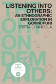 Listening into Others: An Ethnographic Exploration in Govindpuri