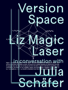 Cover art for Version Space: Liz Magic Laser in conversation with Julia Schäfer