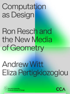 Cover art for Computation as Design: Ron Resch and the New Media of Geometry
