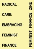 Radical Care: Embracing Feminist Finance