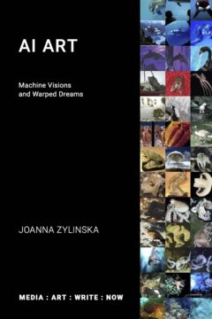 Cover art for AI Art: Machine Visions and Warped Dreams