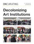 De-Colonizing Art Institutions