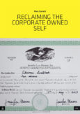 Reclaiming the Corporate Owned Self
