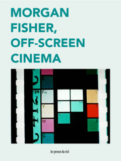 Cover art for Morgan Fisher: Off-Screen Cinema