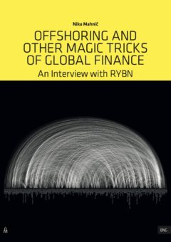 Cover art for Offshoring and Other Magic Tricks of Global Finance: An Interview with RYBN