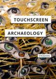 Touchscreen Archaeology