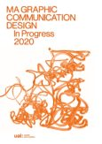 MA Graphic Communication Design In Progress 2020