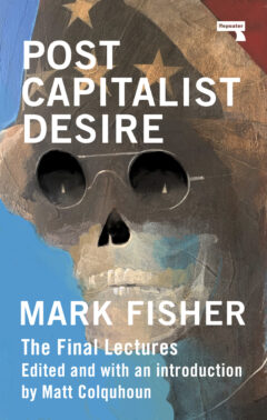 Cover art for Postcapitalist Desire: The Final Lectures