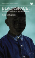 Blackspace: On the Poetics of an Afrofuture