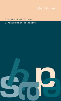 Cover art for The Shape of Things: A Philosophy of Design