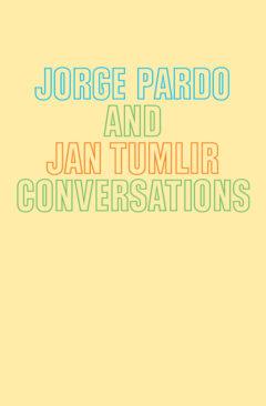 Cover art for Jorge Pardo and Jan Tumlir: Conversations