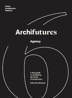 Cover art for Archifutures Volume 6: Agency