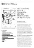 Institution as Medium – Towards a Critical Architecture of Institutions