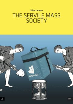 Servile Mass Society, The