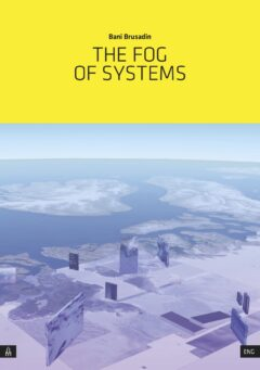 Fog of Systems, The