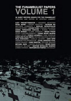 Funambulist Papers, Volume 1, The